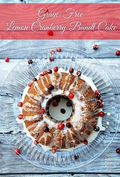 Grain Free Lemon Cranberry Bundt Cake