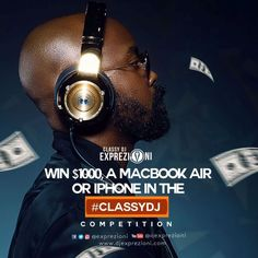 Win Yourself $1000 A Mac Book Air Or IPhone In #ClassyDJ Competition   Just when we thinkClassy DJ Exprezioniis done dishing out Hardest mixtape He dropped the Volume 6. ofExprezzz Mixtapewhich was posted here some days ago.  DJ Exprezionihas a good news for you all his fans that downloaded the mixtape and those that are yet to download it as he unveils #ClassyDJ competition for theEXPREZZZ Vol.6where you stand a chance of winning yourself$1000 A Mac Book Air or An iPhone.Isnt that good to…