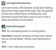 Hannibal & Will: Existential Conversations (lol this is 100% accurate)