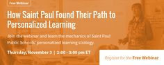 Learn How Saint Paul Found Their Path to Personalized Learning in Schoology's upcoming webinar—Thursday, November 3, 2:00 PM ET. Register today: http://t.sch.gy/ZRH3305HCMM #personalizedlearning #edtech #LMS