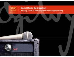 social-media-optimization-an-easy-guide-to-marketing-and-promoting-your-blog by Rohit Bhargava via Slideshare
