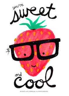 "Free Printables - Funny Valentines with Food Puns ""Sweet and Cool"" cute strawberry illustration by Hearts and Laserbeams"