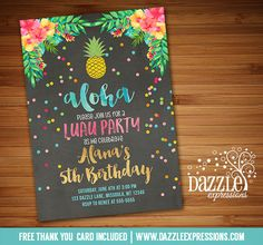 Printable Watercolor Chalkboard Pineapple Birthday Invitation | Watercolor Tropical Floral | Luau | Hawaiian Party | Adult or Kids Birthday Party for any age! | Available for Bridal Shower or Baby Shower, just ask! | Summer Pool Party | FREE thank you card included | Printable Matching Party Package Decorations Available! Banner | Signs | Labels | Favor Tags | Water Bottle Labels and more! www.dazzleexpressions.com