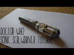 Simple Doctor Who Sonic Screwdriver Tutorial
