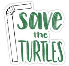 Save the Turtles Straw Sticker - sticker - vsco Bubble Stickers, Meme Stickers, Phone Stickers, Diy Stickers, Printable Stickers, Preppy Stickers, Save The Sea Turtles, Iphone Wallpaper Vsco, Kitty Wallpaper