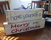 Wood blocks Have yourself a merry little Christmas