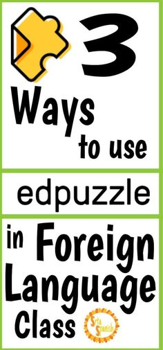 Edpuzzle Ideas in Foreign Language - SRTA Spanish