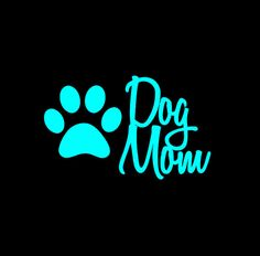 Check out this item in my Etsy shop https://www.etsy.com/listing/453404694/dog-mom-car-decal-vinyl-decal-dog-lover