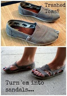 Turn old worn out Toms into sandals....you don't have to throw your favorite Toms away (: