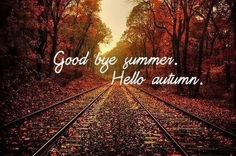 goodbye summer ~ hello autumn