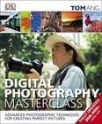 Digital Photography Masterclass - Hardback - 9781409333906 - Tom Ang
