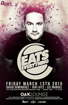Eats Everything this Friday night at Oak Lounge Milwaukee hosted by A.Part