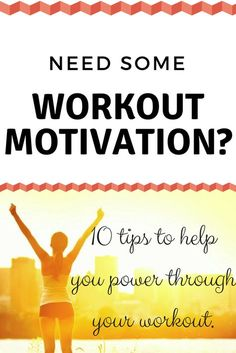 Workout Motivation so your can power through!