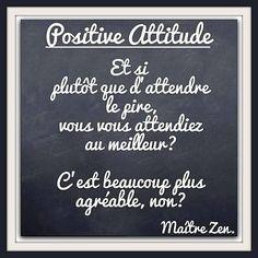 Positive attitude  ~ citation français ~