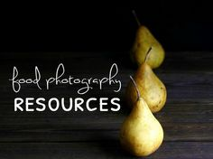 food photography resources, tips and inspiration!