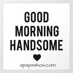 If you are looking for some inspiration for cute good morning texts for him, here's a list of our favorite morning text messages you can text your special guy. Morning Texts For Him, Cute Good Morning Texts, Good Morning Quotes For Him, Good Morning Good Night, Good Night Quotes, Morning Sayings, Morning Pics, Morning Images, Cute Couple Quotes