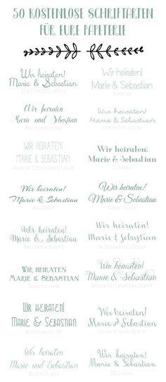 50 kostenlose Schriftarten für eure Hochzeitspapeterie - 50 free fonts for your wedding stationary