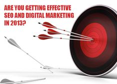 Is 2013 a good year for SEO? http://www.tomorrow-people.com/blog/bid/146513/Are-You-Getting-Effective-SEO-and-Digital-Marketing-in-2013