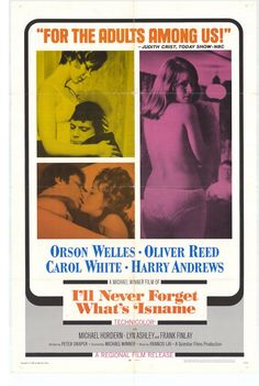 I'll Never Forget What's'isname (1967)Stars: Oliver Reed, Orson Welles, Carol White, Harry Andrews, Michael Hordern, Wendy Craig, Marianne Faithfull, Frank Finlay, Edward Fox ~  Director: Michael Winner