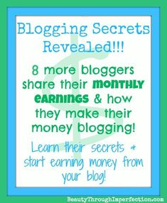 Awesome - Bloggers who are earning $1,000s each month share their pageviews and how they make their money!!! -  How Much Money Can a Blogger Earn? (part 3)
