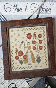 cross stitch patterns : Stars & Stripes With Thy Needle and Thread Country Stitches 4th of July Brenda Gervais hand embroidery