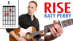 Rise ★ Katy Perry ★ Guitar Lesson - Easy How To Play Acoustic Songs - Ch...