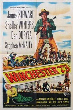 Winchester '73. Winchester '73 is a 1950 American Western film directed by Anthony Mann and starring James Stewart, Shelley Winters, and Stephen McNally.