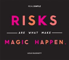 The Real Simple Daily Thought Why its important to take risks Risk Quotes, Words Quotes, Wise Words, Quotes To Live By, Me Quotes, Quotable Quotes, Wisdom Quotes, Sayings, Simple Quotes