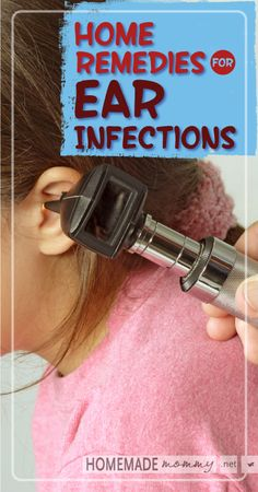 Did you know most ear infections are not actually infections? Overuse of antibiotics is rampant - try these - Natural Home Remedies for Ear Infections | www.homemademommy.net