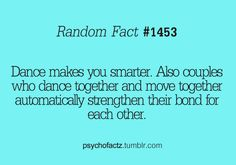 Of course dance makes you smarter.