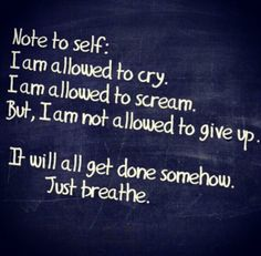 Just breathe and have faith, everything will be Ok!   ;)