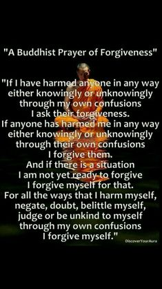 'A Buddhist Prayer of/for Forgiveness' ❤️❤️❤️