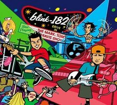 The Mark, Tom, and Travis Show- Blink-182 8.5/10 One of the best live albums ever It is actually a great recording, and really fun.