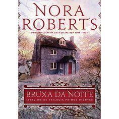 Livro - Bruxa da Noite - Trilogia Primos O'Dwyer - Vol. 1