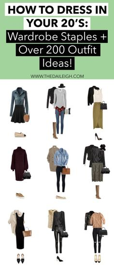 Wardrobe Staples and Outfit Ideas for Women In Their How To Dress In Your Build A Wardrobe, Wardrobe Basics, Wardrobe Staples, Capsule Wardrobe, Classic Wardrobe, 20s Outfits, Trendy Outfits, Cool Outfits, Winter Outfits Women 20s