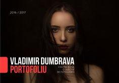 Portofoliu Vladimir Dumbrava   Cea mai buna colectie de fotografii 2016/2017 Mai
