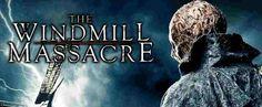 The Windmill Massacre Greek subs - Ταινίες Online Windmill, Greek, Movies, Movie Posters, Films, Film Poster, Cinema, Movie, Film