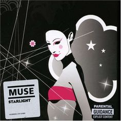 2006 Muse - Starlight (DVD single) [Helium 3 HEL3003DVD] illustration by Jasper Goodall #albumcover