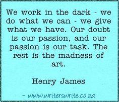 Quotable - Henry James - Writers Write Creative Blog