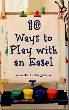 10 Fantastic ways to play with an easel.  Some really great ideas here!