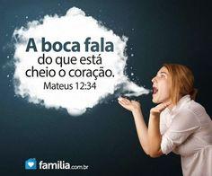 Que o seu verbo seja o reflexo de Jesus...                              …
