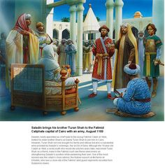 Saladin introduces his brother Turanshah to the Fatimid ruler In Cairo.