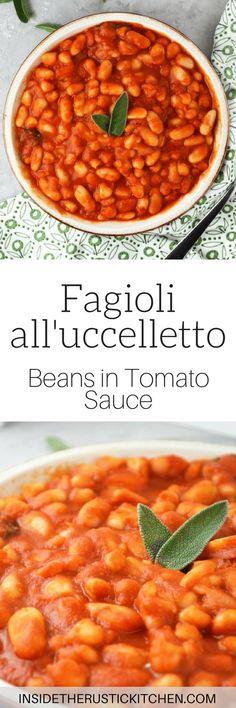 Fagioli all'uccelletto (beans in tomato sauce) is a delicious Italian side dish made with cannellini beans, tomato, garlic, and sage. www.insidetherustickitchen.com
