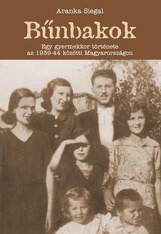 (10) Bűnbakok · Aranka Siegal · Könyv · Moly