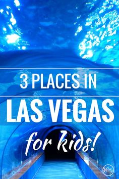 "People say Disneyland is the ""Happiest Place on Earth."" However, Las Vegas is trying to change all that. 3 fun places in Las Vegas for Children"