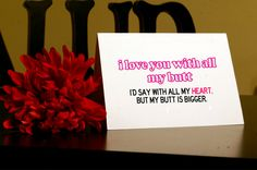 Big Butt  Funny Anniversary Card by sillyreggie on Etsy, $2.99