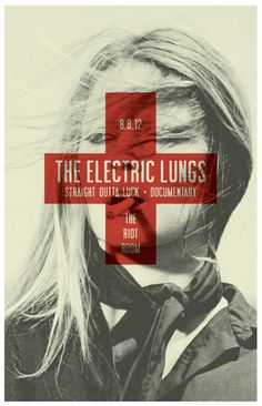 GigPosters.com - Electric Lungs, The - Documentary - Straight Outta Luck