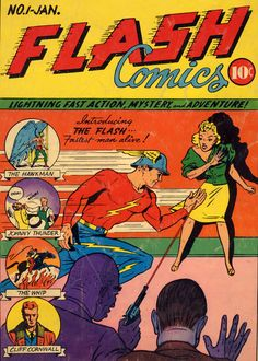 Flash Comics 001 (1940) The Flash (Jay Garrick) (First appearance) (Origin) His Future Wife Joan Williams (First appearance)