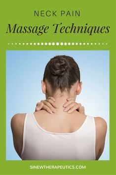 These massage techniques are of great value in neck pain relief; circulation stimulation; dispersing blood and fluid accumulations; swelling reduction; and relaxing muscle spasms, especially when used alongside the Sinew Therapeutics liniments and soaks.