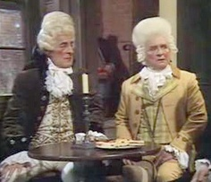 Foppish Actors Kenarick and Mossop from Black Adder the Third. Don't mention the Scottish Play! Gits.
